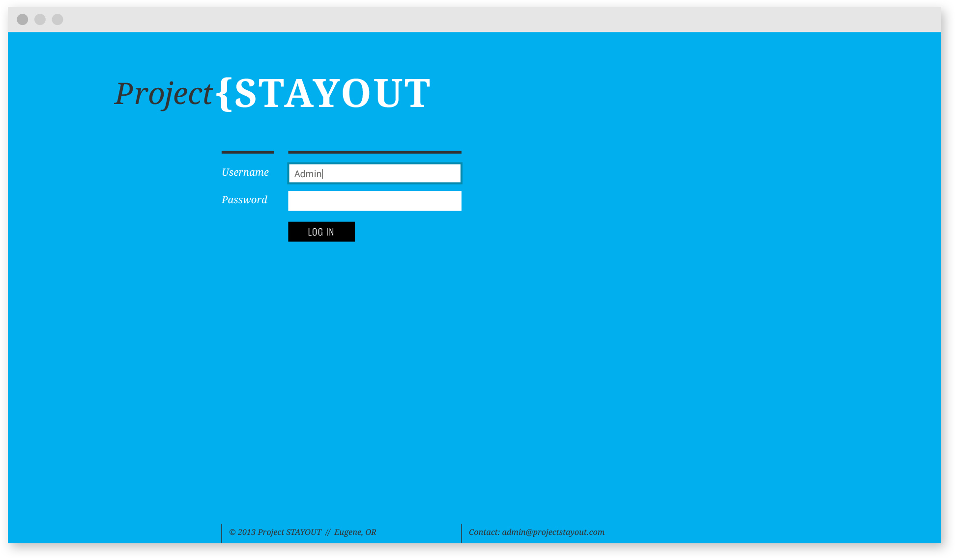 Project STAYOUT Sign in